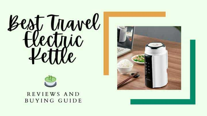 best travel electric kettle