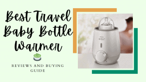 Best Travel Baby Bottle Warmer