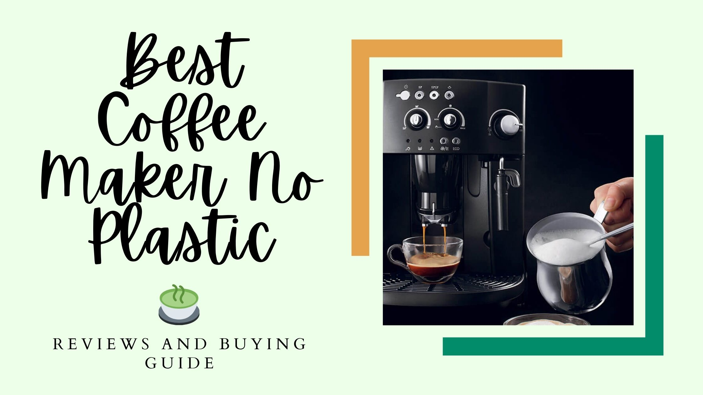 best coffee maker no plastic